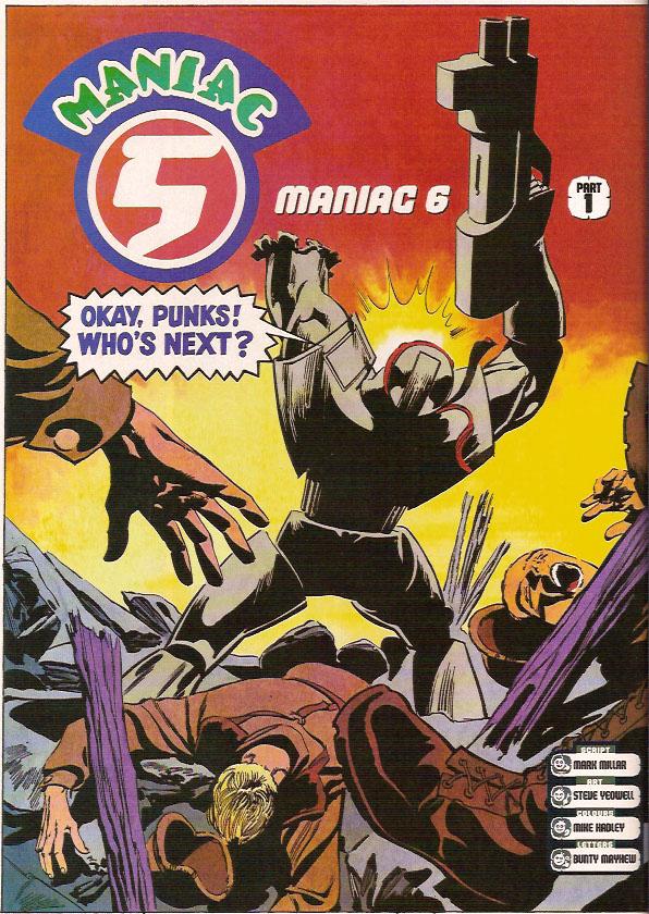 Mark Millar & Steve Yeowell - Maniac 5